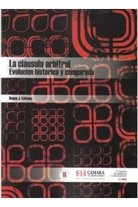 la-clausula-arbitral-evolucion-historica-y-comparada-9789588378411-uros