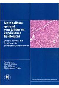 metabolismo-general-y-en-tejidos-en-condiciones-fisiologicas-de-la-estructura-a-la-funcion-transformacion-molecular-9789587380750-uros