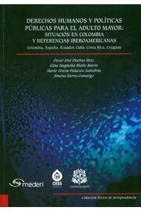 derechos-humanos-y-politicas-para-el-adulto-mayor-situacion-en-colombia-y-referencias-iberoamericanas-9789587382006-uros