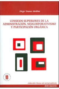 consejos-superiores-de-la-administracion-neocorporativismo-y-participacion-organica-9789587381870-uros