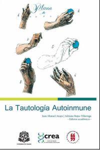 la-tautologia-autoinmune-9789587382488-uros