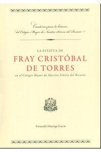 la-estatua-de-fray-cristobal-de-torres-en-el-colegio-mayor-de-nuestra-senora-del-rosario-9789587383683-uros