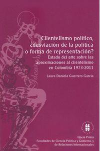 clientelismo-politico-desviacion-de-la-politica-o-forma-de-representacion-9789587385519-uros