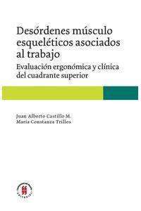 desordenes-musculo-esqueleticos-asociados-al-trabajo-evaluacion-ergonomica-y-clinica-del-cuadrante-superior-9789587842494-uros