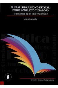 pluralismo-juridico-estatal-entre-conflicto-y-dialogo-ensenanzas-de-un-caso-colombiano-9789587385632-uros