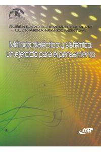 metodo-dialectico-y-sistemico-9789588351933-itme