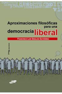 aproximaciones-filosoficas-para-una-democracia-liberal-9789588351728-itme