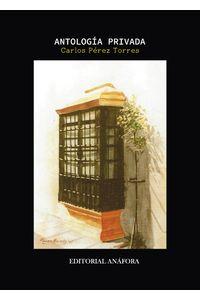 bm-antologia-privada-editorial-anafora-9788494968648