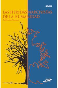 las-heridas-narcisistas-de-la-humanidad-9789588743356-itme