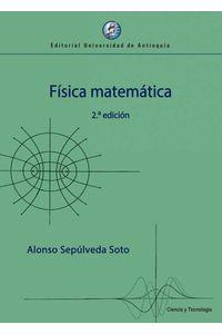 bw-fiacutesica-matemaacutetica-2a-edicioacuten-u-de-antioquia-9789587148541