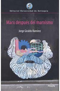 bw-marx-despueacutes-del-marxismo-u-de-antioquia-9789587148886