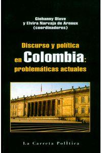 discurso-y-politica-en-colombia-9789588427935-carr