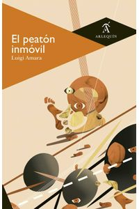 bw-el-peatoacuten-inmoacutevil-arlequn-9786079046934