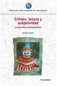 bw-crimen-locura-y-subjetividad-u-de-antioquia-9789587149319