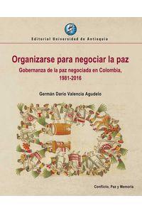bw-organizarse-para-negociar-la-paz-u-de-antioquia-9789587149128