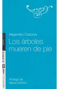 Los-arboles-mueren-de-pie-9788441421899-urno