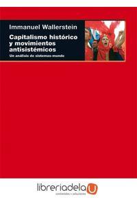 ag-capitalismo-historico-y-movimientos-antisistemicos-un-analisis-de-sistemasmundo-ediciones-akal-9788446013525