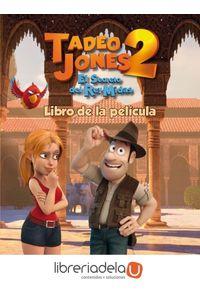 ag-tadeo-jones-2-el-secreto-del-rey-midas-libro-de-la-pelicula-editorial-planeta-sa-9788408175841