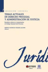 temas-actuales-en-derecho-procesal-y-administracion-de-justicia-9789587414516-uden