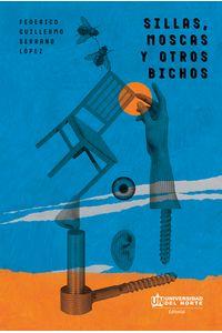 sillas-moscas-y-otros-bichos-9789587891188-uden