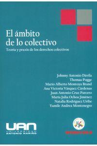 el-ambito-de-lo-colectivo-teoria-y-praxis-de-los-derechos-colectivos-9789588992310-uana