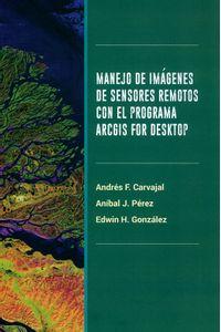 manejo-de-imagenes-de-sensores-remotos-con-el-programa-arcgis-for-desktop-9789588687728-uana