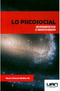 lo-psicosocial-una-aproximacion-desde-la-transdisciplinariedad-9789588687506-uana