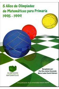 cinco-anos-de-olimpiadas-de-matematicas-para-primaria-1995-1999-9789589423745-uana