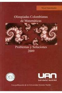 olimpiadas-colombianas-de-matematicas-problemas-y-soluciones-nivel-intermedio-2009-9789589423998-uana