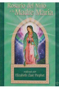 rosario-del-nino-a-la-madre-maria-9781932890792-edga