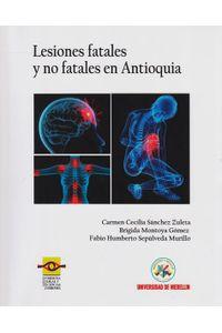 lesiones-fatales-y-no-fateles-en-antioquia-9789588922416-udem