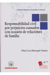 responsabilidad-civil-por-perjuicios-causados-con-ocasion-de-relaciones-de-familia-9789588922232-udem
