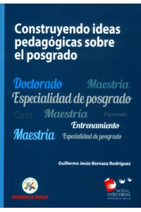construyendo-ideas-pedagogicas-sobre-el-posgrado-9789588992235-udem