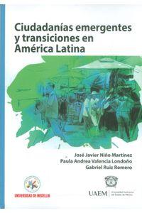 ciudadanias-emrgentes-y-transiciones-en-america-latina-9789588992396-udem