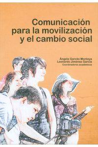 comunicacion-para-la-movilizacion-y-el-cambio-social-9789588922980-udem