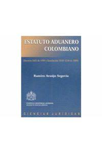 60_estatuto_aduanero_colombiano