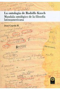 la-ontologia-de-rodolfo-kusch-9789587821819-usto