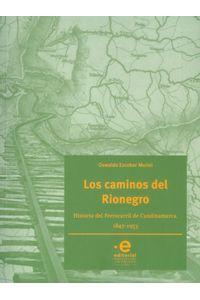 los-caminos-del-rionegro-9789587812091-upuj