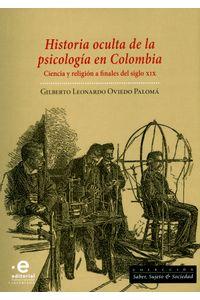 historia-oculta-de-la-psicologia-en-colombia-9789587813524-upuj