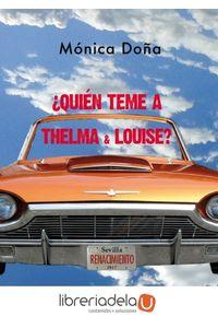 ag-quien-teme-a-thelma-louise-editorial-renacimiento-9788416981861