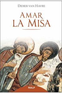 bw-amar-la-misa-ediciones-rialp-9788432143427
