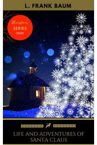 bw-life-and-adventures-of-santa-claus-oregan-publishing-9782377937936