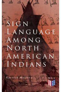 bw-sign-language-among-north-american-indians-madison-adams-press-9788026888604