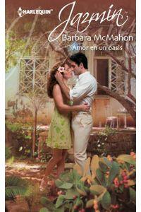 bw-amor-en-un-oasis-harlequin-una-divisin-de-harpercollins-ibrica-sa-9788468712147