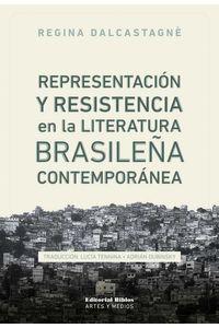 bw-representacioacuten-y-resistencia-en-la-literatura-brasilentildea-contemporaacutenea-editorial-biblos-9789876914406