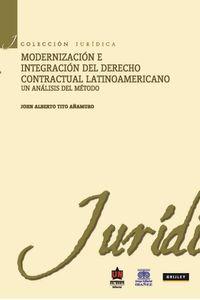 bw-modernizacioacuten-e-integracioacuten-del-derecho-contractual-latinoamericano-un-anaacutelisis-del-meacutetodo-u-del-norte-editorial-9789587411966