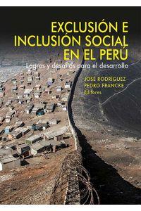 bw-exclusioacuten-e-inclusioacuten-social-en-el-peruacute-fondo-editorial-de-la-pucp-9786123174248