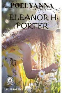 bw-eleanor-h-porter-pollyanna-llustrated-strelbytskyy-multimedia-publishing-9783968586977