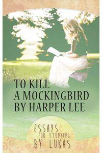 bw-to-kill-a-mockingbird-by-harper-lee-strelbytskyy-multimedia-publishing-9783965440050