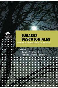 bw-lugares-descoloniales-editorial-pontificia-universidad-javeriana-9789587166613